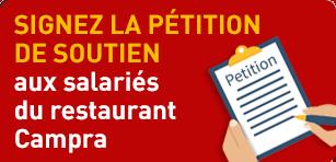 Pétition de soutien aux salariés du restaurant Campra